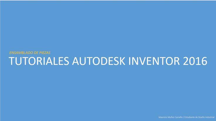 Tutorial inventor 2016 en español - Ensamble de piezas (basico)