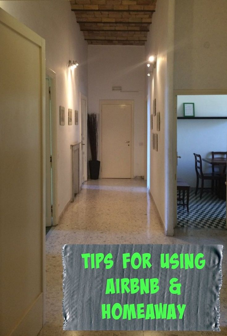 Tips for using AirBnB and Homeaway