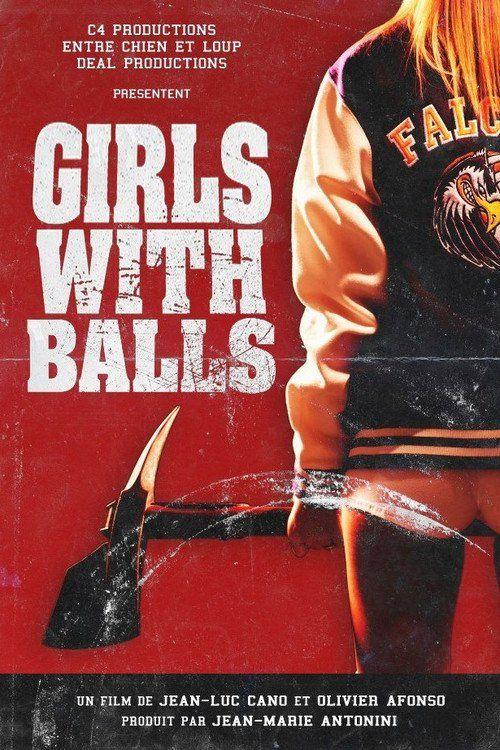 Watch Girls with Balls (2018) Full Movie Online Free