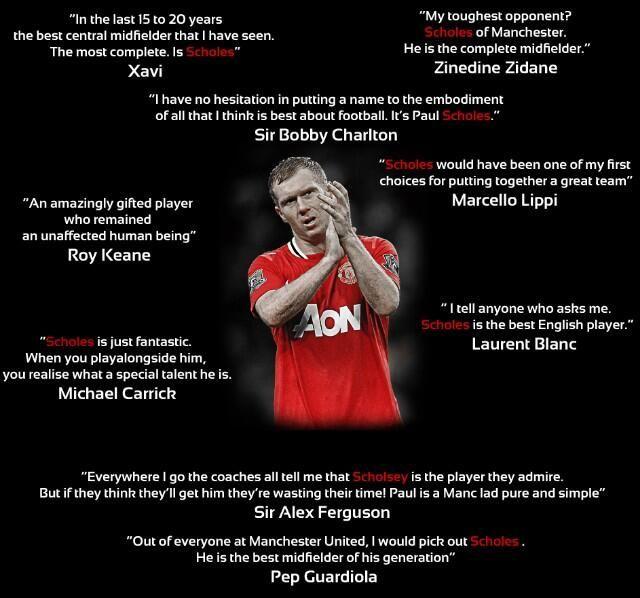 The best quotes on Paul Scholes. #MUFC #MANUTD #LEGEND