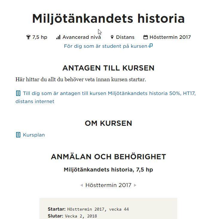 miljötänkandets historia - kurs på kvartsfart ht 2017 https://www.umu.se/utbildning/kurser/miljotankandets-historia
