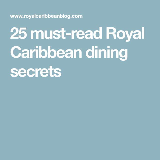 25 must-read Royal Caribbean dining secrets
