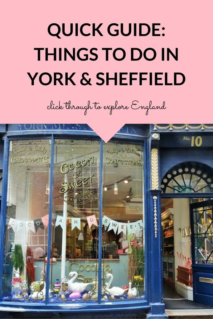 A quick #travel guide to the top things to do in #York and #Sheffield. What better way to explore England