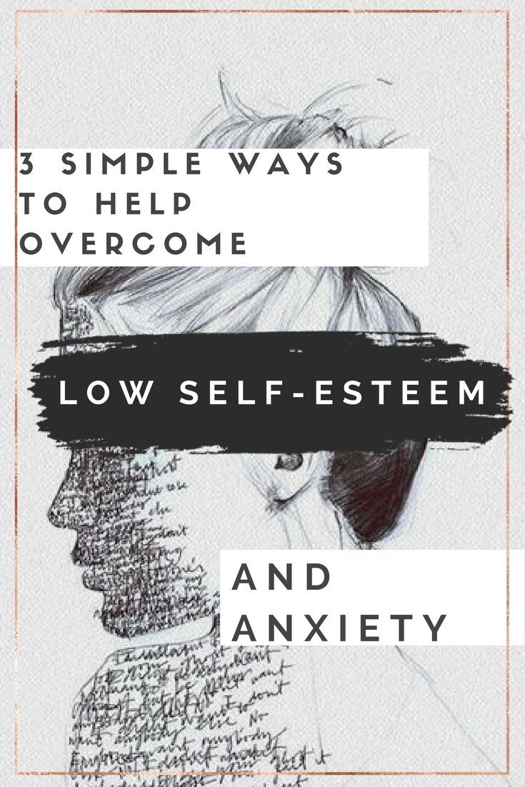 How to not have low self esteem