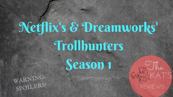 "Here's my review on the first season of Netflix's & Dreamworks' ""Trollhunters""."