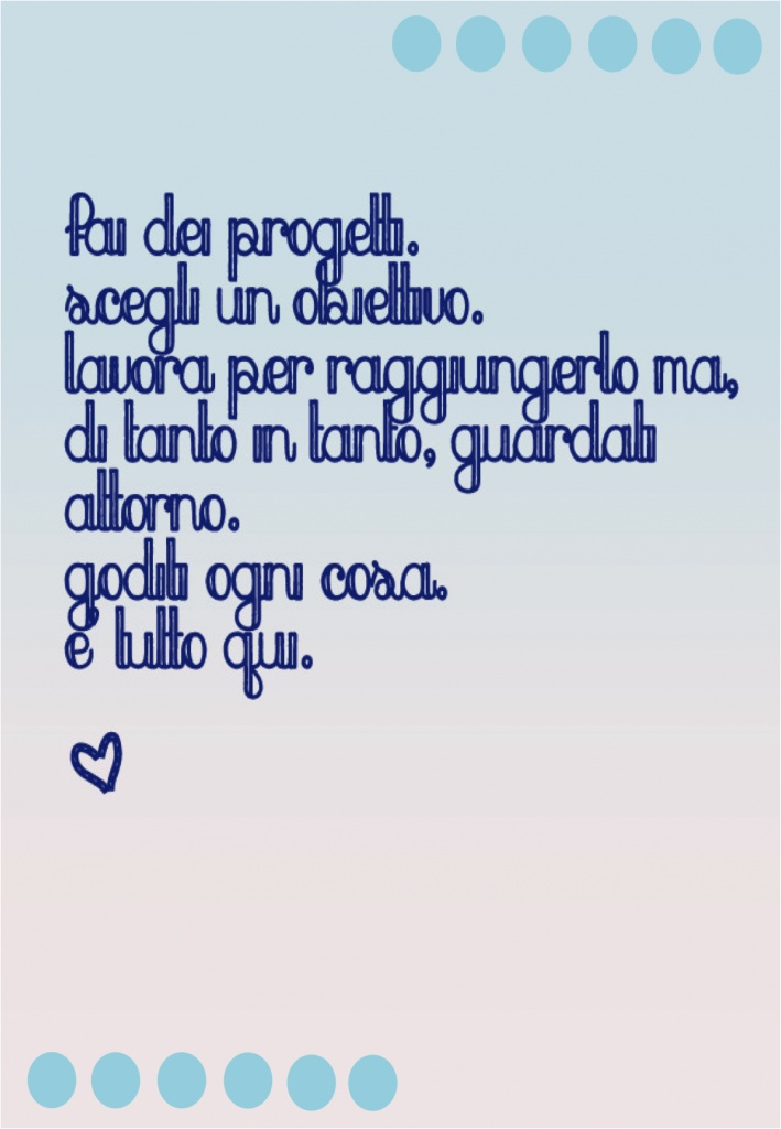 Beautiful and inspiring quote in Italian. From Grey's Anatomy!
