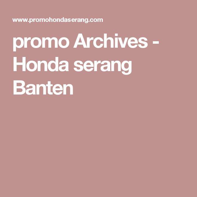 promo Archives - Honda serang Banten