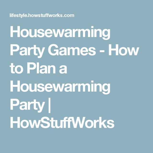 25 Best Ideas About Housewarming Party Games On Pinterest