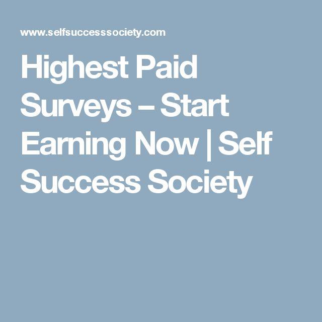 Highest Paid Surveys – Start Earning Now | Self Success Society
