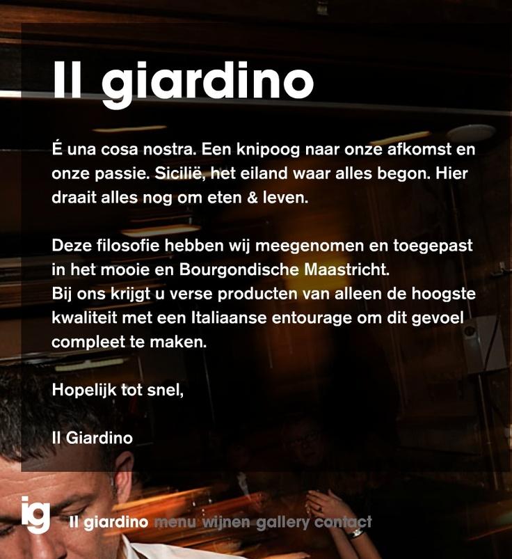 Il Giardino, Maastricht. Heerlijk Siciliaans eten en fantastische wijnen.