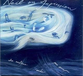 Neil On Impression - L'Oceano Delle Onde Che Restano Onde Per Sempre
