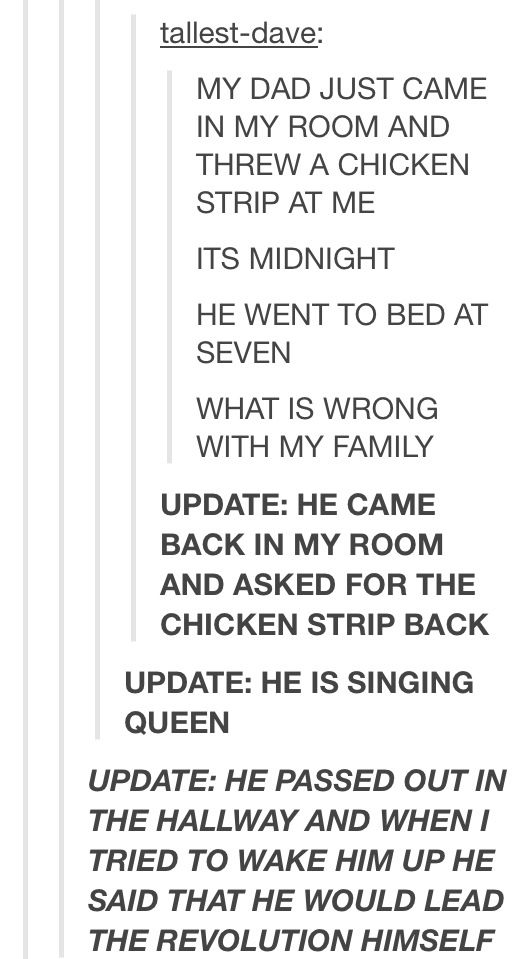 lol what. First, Why were you still up at midnight? (NVM you're a night blogger) Second, why didn't you eat the chicken strip? Third, CAN I JOIN YOUR FAMILY?!! ~Aki