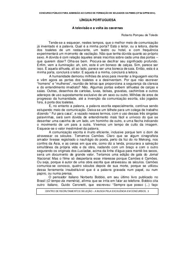 CONCURSO PÚBLICO PARA ADMISSÃO AO CURSO DE FORMAÇÃO DE SOLDADOS DA PMMG (CFSd QPPM/2014).CENTRO DE RECRUTAMENTO E SELEÇÃO ...