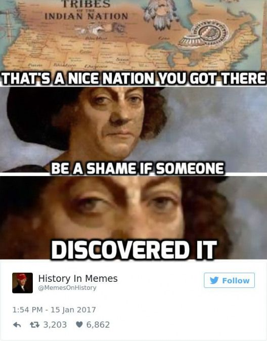 10 Hilarious History Memes That Should Be 528