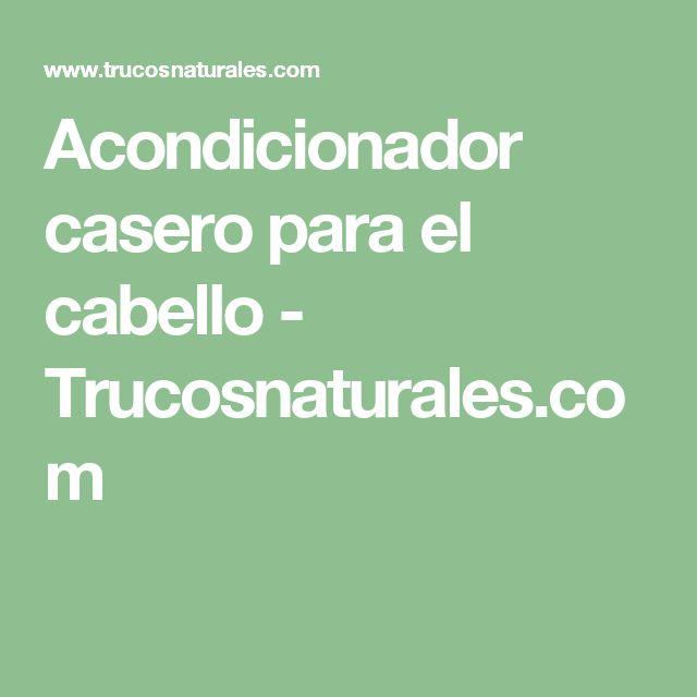 Acondicionador casero para el cabello - Trucosnaturales.com