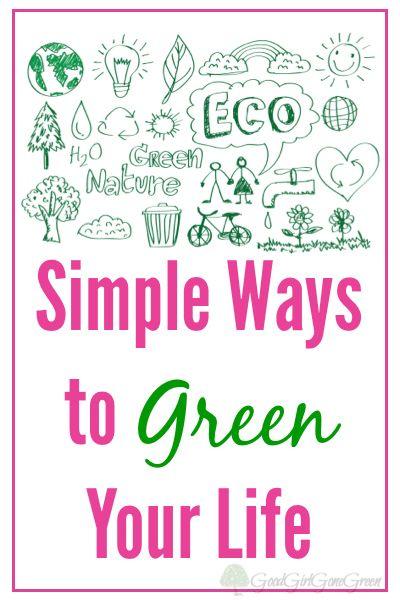 10 Simple Ways to Green Your Life - GoodGirlGoneGreen.com #CAAAutogreen #CAA