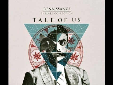 Tale Of Us – Renaissance: The Mix Collection (CD 1)