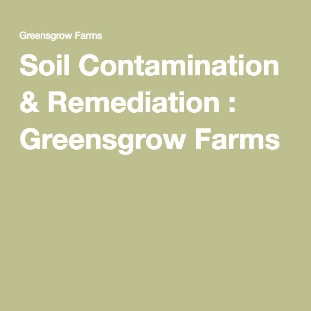 Soil Contamination & Remediation : Greensgrow Farms