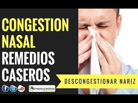 congestion nasal remedios caseros DESCONGESTIONAR NARIZ