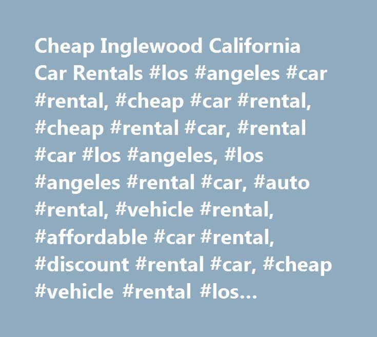 25+ Best Ideas About Inglewood California On Pinterest