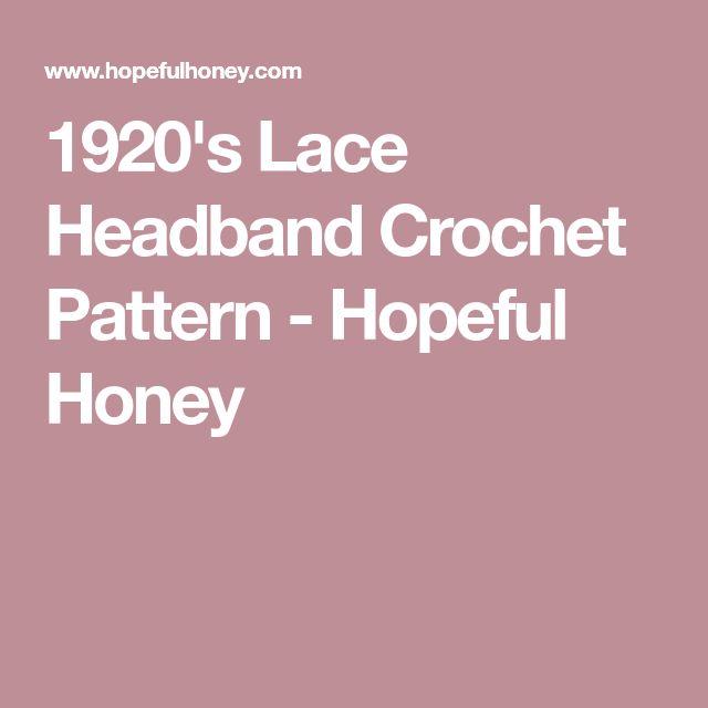 1920's Lace Headband Crochet Pattern - Hopeful Honey