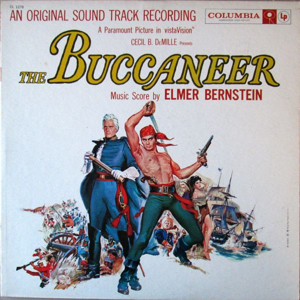 Elmer Bernstein - The Buccaneer (An Original Sound Track Recording): buy LP, Mono at Discogs