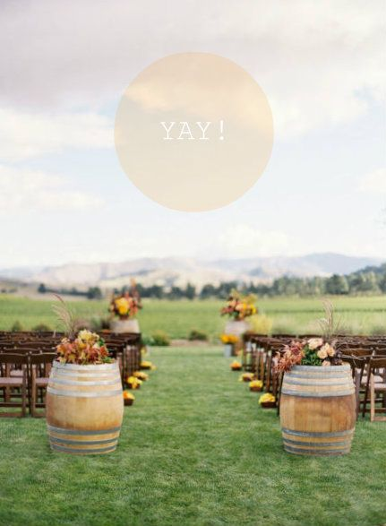 wine vineyard wedding. cuuuute.