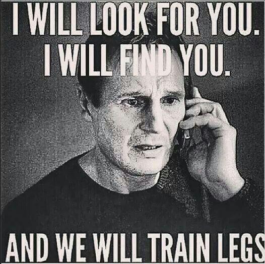 Leg day?
