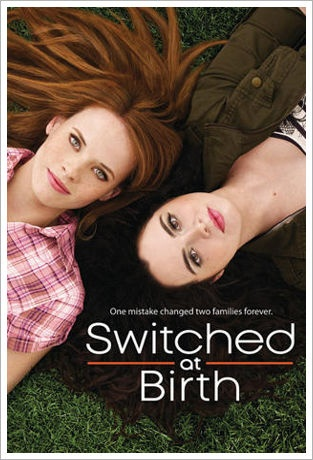 Switched at Birth... Another ABC Family fav.