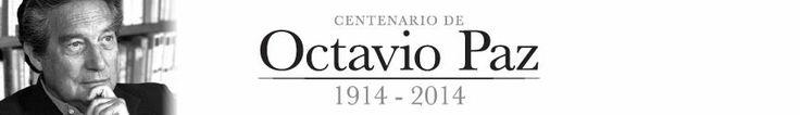 Centenario de Octavio Paz