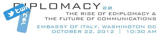 #Twiplomacy conference: the rise of #ediplomacy - #ItalianEmbassy in DC, Oct22 at 10:30am (RSVP to @andreas212nyc)