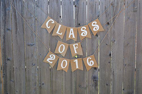 Burlap 'Class of 2016' Banner for Rustic Graduation Parties The Rustic Chic Boutique http://www.amazon.com/dp/B00WDACTR2/ref=cm_sw_r_pi_dp_iPsexb1EY6662