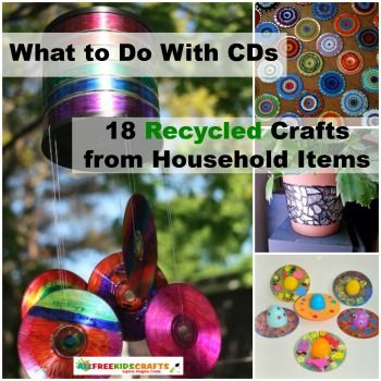 What to Do With CDs: 18 Recycled Crafts from Household Items   AllFreeKidsCrafts.com