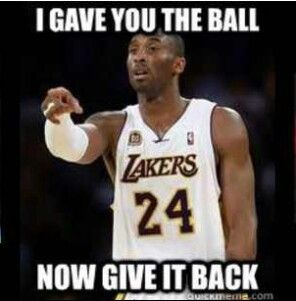 Kobe Bryant wants the ball back