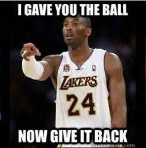 Kobe Bryant wants the ball back