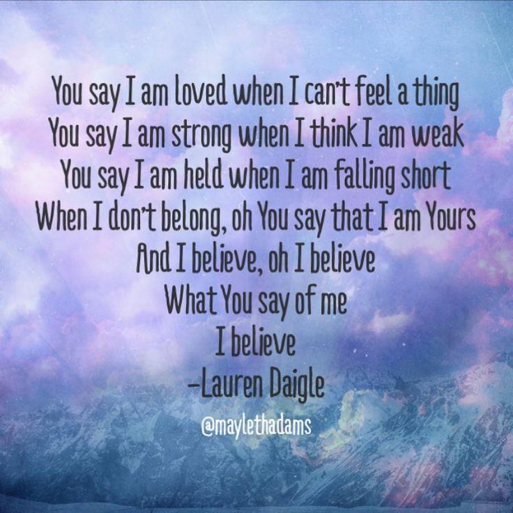 Lauren Daigle Lyrics - You Say #laurendaigle | Song Lyrics ...