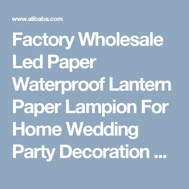 Factory Wholesale Led Paper Waterproof Lantern Paper Lampion For Home Wedding Party Decoration Led Light Paper Lantern - Buy Paper Lantern,Led Paper Lantern,Paper Lampion Product on Alibaba.com