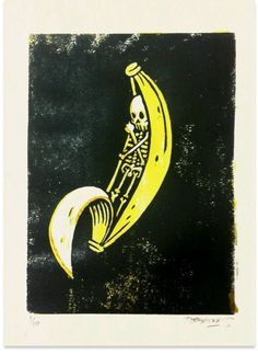 'Skeleton in a Banana' art... (the banana being portrayed as his casket.) this is cute, lol... unique.
