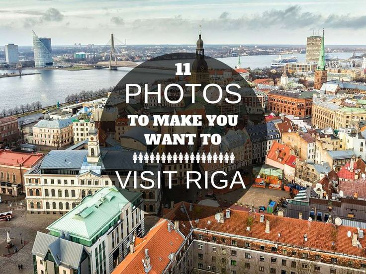 11 Photos To Make You Want To Visit RigaThe Russian Abroad
