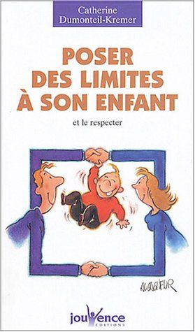 Poser des limites à son enfant et le respecter de Catherine Dumonteil-Kremer http://www.amazon.fr/dp/2883533881/ref=cm_sw_r_pi_dp_-kj6ub01GEJVK