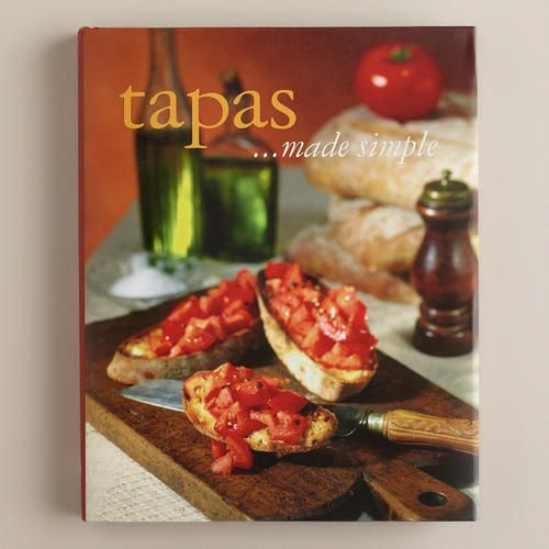 One of my favorite discoveries at WorldMarket.com: Tapas Made Simple
