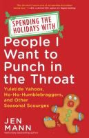 Melissa S. recently read this funny & snarky book about Christmas. She loves Jen Mann's quirky sense of humor & considers this to be the best of 2015.