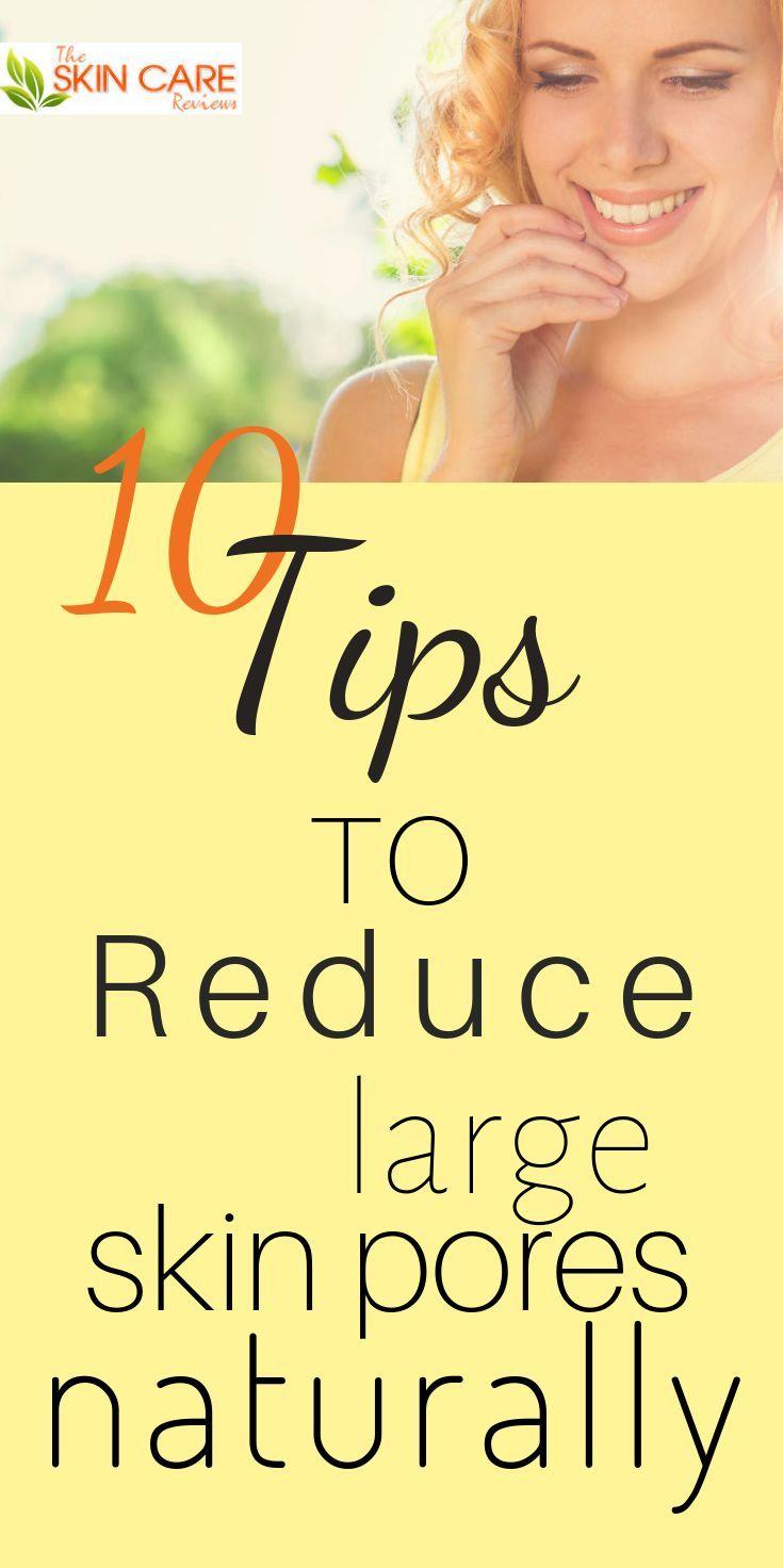 Reasons For Large Skin Pores And How To Reduce Them Naturally
