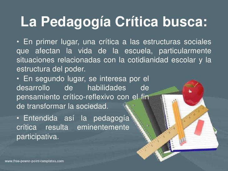 La Pedagogía Critica...