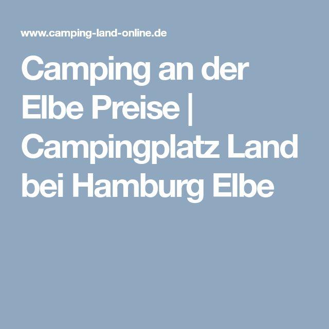 Camping an der Elbe Preise | Campingplatz Land bei Hamburg Elbe