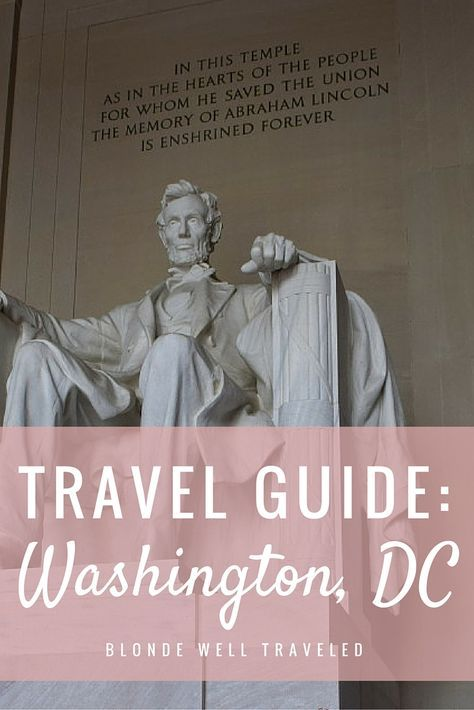 Travel Guide: What to do in Washington, DC