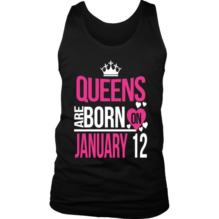Queens Are Born On January 12 Funny Birthday T-Shirt