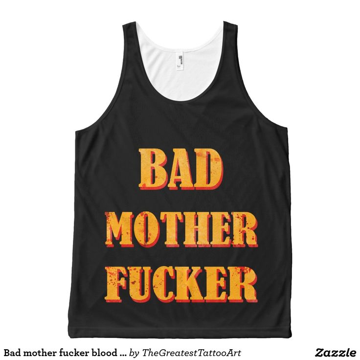 Bad mother fucker blood splattered vintage quote All-Over print tank top