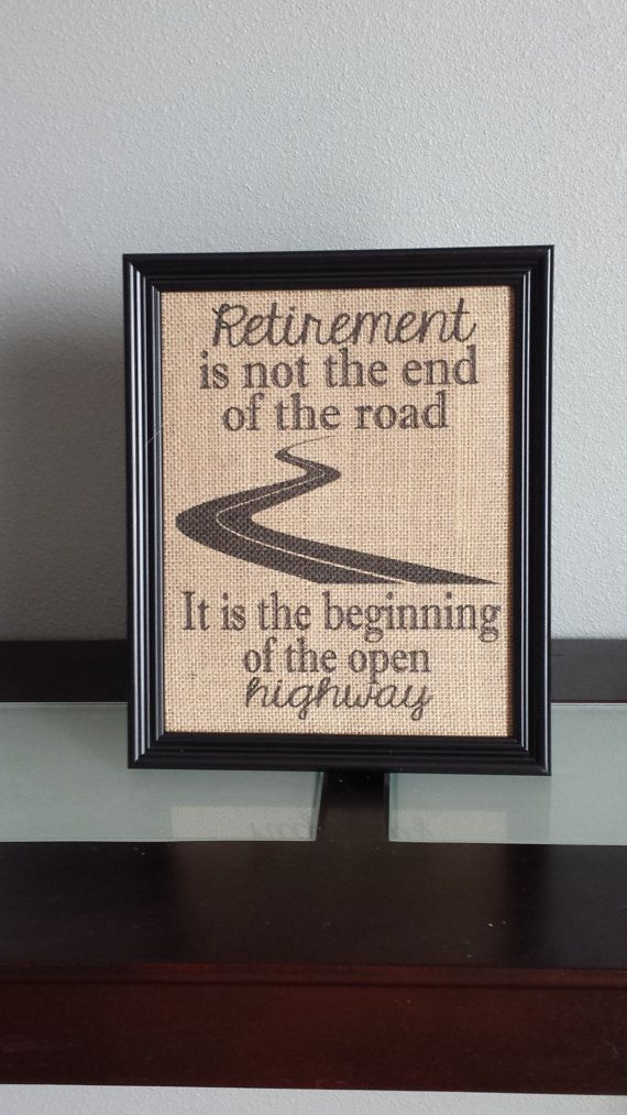 Burlap Print Retirement Print Retirement is