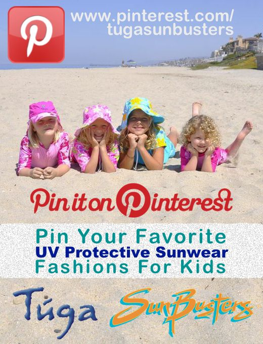 PIN your favorite UV Protective #Sunwear and #Swimwear Fashions for #Kids - Plus Sun Protection Tips, Special Offers and Sales - by #TugaSunwear  #Sunbusters